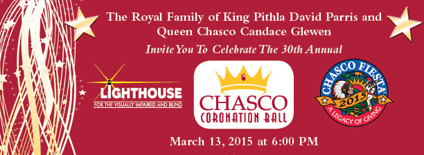 Chasco Coronation Ball Banner - the King and Queen invite you to celebrate the 30th Annual Chasco Coronation Ball, March 13, 2015